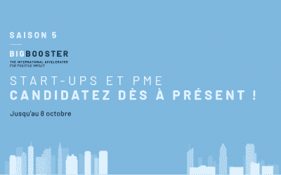Big Booster Saison 5 – The International Accelerator for positive impact