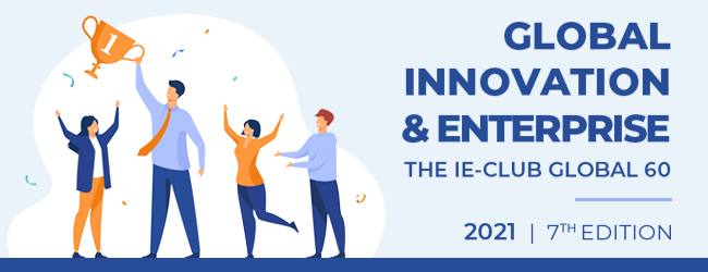 Appel à candidatures : Global Innovation & Enterprise – The IE-CLUB Global 60, 7e édition