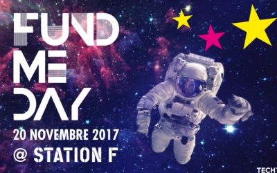 Tech'in France, partenaire de Business France, organise le FUND ME DAY le 20 Novembre @STATION F