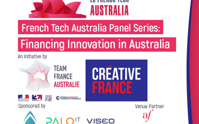 La French Tech se lance en Australie avec la première édition des French Tech Australia Panel series : Financing Innovation in Australia