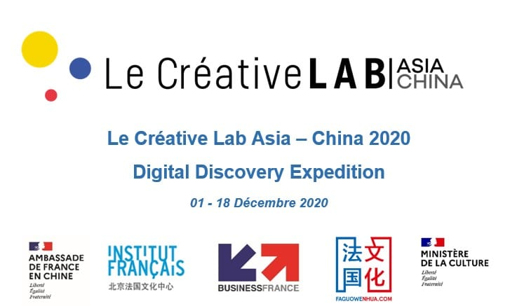 Le Créative Lab Asia – China 2020 Digital Discovery Expedition