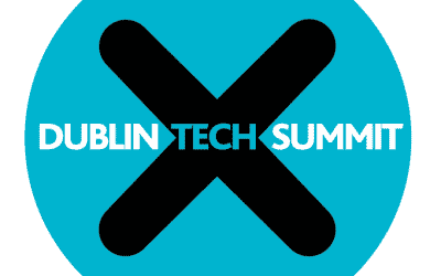 DUBLIN TECH SUMMIT, Future technologies are EIRE – 17-19 Avril 2018