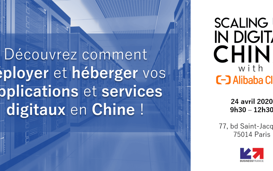 Déployer ses applications et services digitaux en Chine avec Alibaba Cloud
